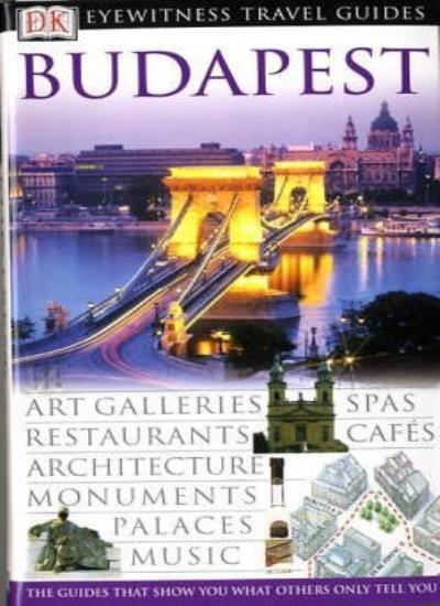 Budapest (DK Eyewitness Travel Guide) By Tadeusz Olszanski, Barbara Olszanska,