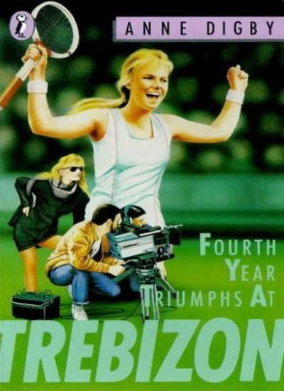 Fourth Year Triumphs at Trebizon (Puffin Books),Anne Digby