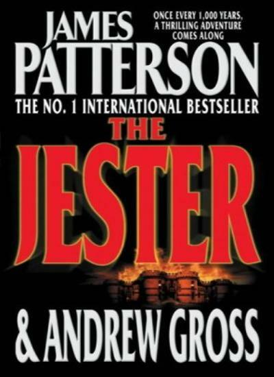 The Jester By James Patterson, James Patterson & Andrew Gross