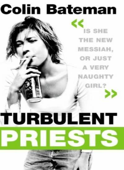 Turbulent Priests,Colin Bateman- 9780006498018