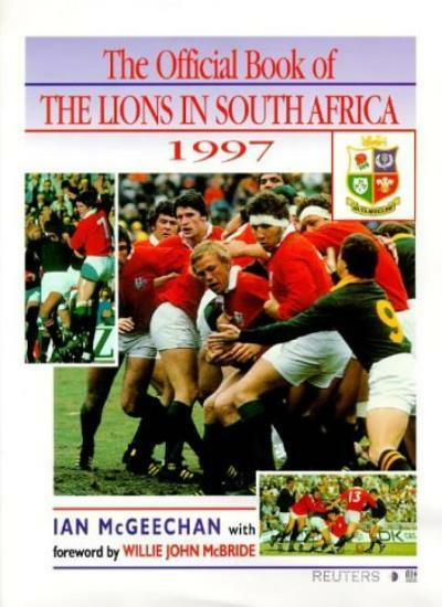 Heroes All: The Official Book of the Lions in South Africa 1997,Ian McGeechan,M