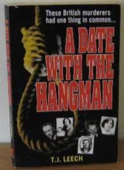 A Date with the Hangman By T.J. Leech