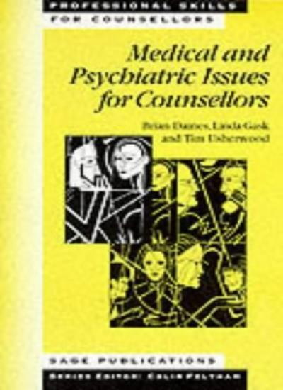 Medical and Psychiatric Issues for Counsellors (Professional Skills for Counse,