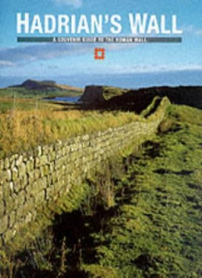 Hadrian's Wall (A Souvenir Guide to the Roman Wall) By David Br .9781850742524