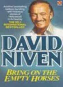 Bring on the Empty Horses (Coronet Books),David Niven