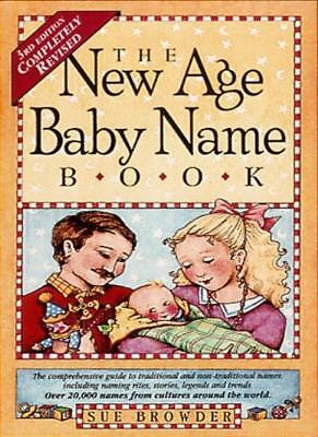 The New Age Baby Name Book: 3rd Edition: Completely Revised By Sue Browder for sale  Shipping to India