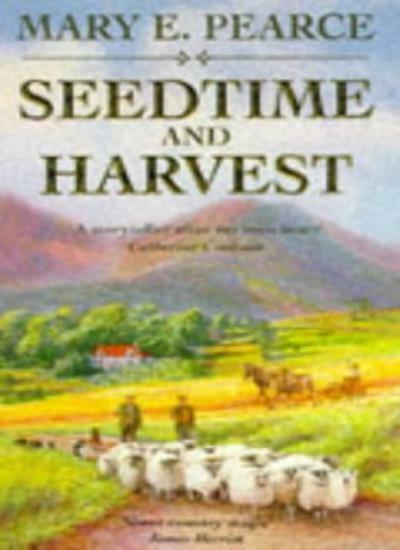 Seedtime And Harvest,Mary E. Pearce, Mary Pearce