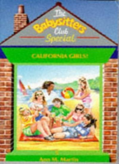 California Girls (Babysitters Club Specials) By  Ann M. Martin