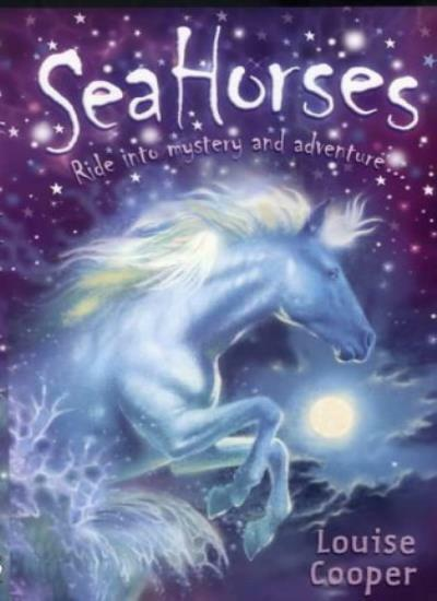 Sea Horses By Louise Cooper