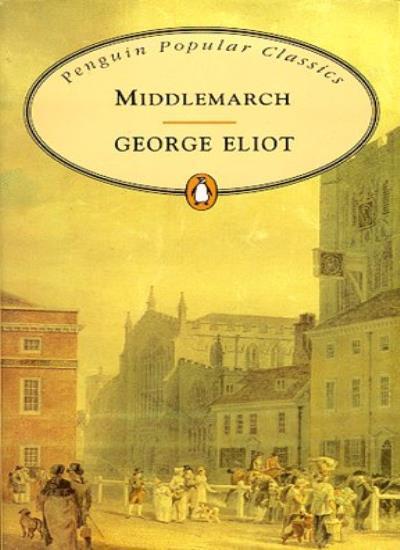 Middlemarch (Penguin Popular Classics),George Eliot