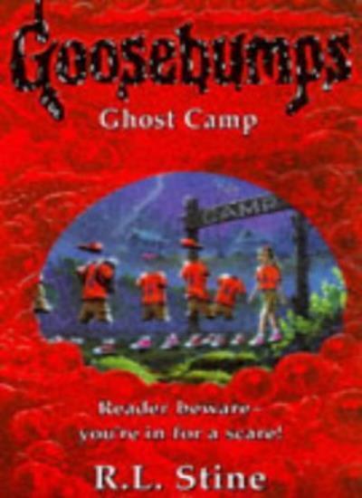 Ghost Camp (Goosebumps),R. L. Stine- 9780590195669