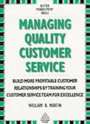 Managing Quality Customer Service (Better Management Skills) By (Best Customer Service Skills)