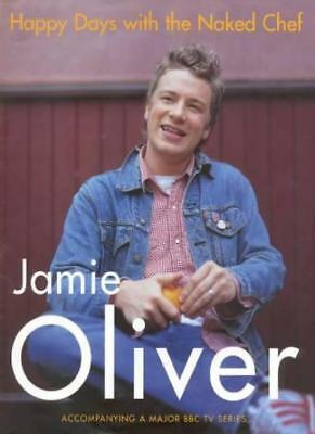 Happy Days with the Naked Chef-Jamie Oliver