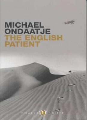 The English Patient (Picador thirty) By Michael Ondaatje