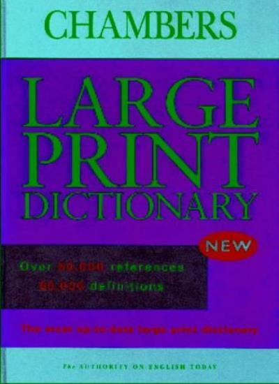 Chambers Dictionary: Large Print Edition,unknown