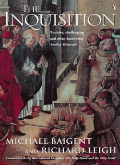 The Inquisition,Michael Baigent, Richard Leigh
