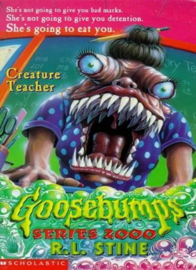 Creature Teacher (Goosebumps Series 2000) By R. L. Stine