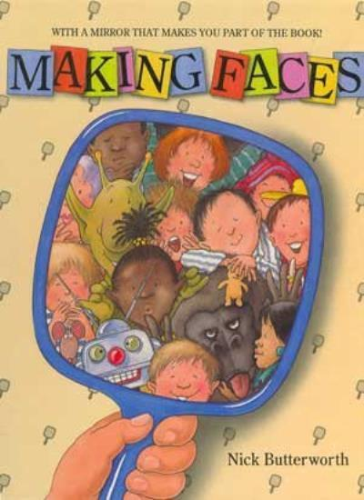 Making Faces,Nick Butterworth