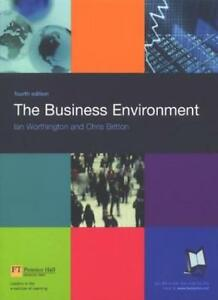 The Business Environment By Ian Worthington, Chris Britton. 9780273678274