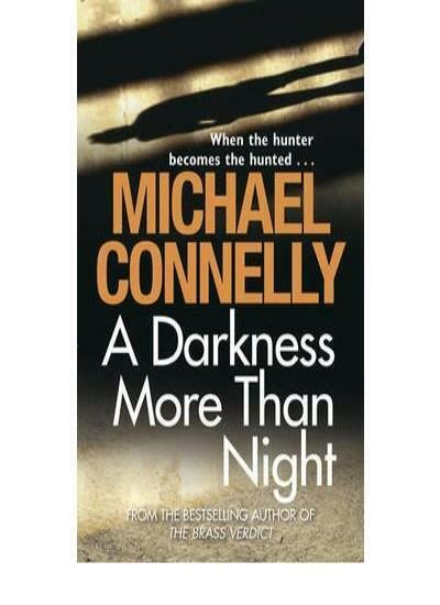 A Darkness More Than Night (Harry Bosch) By Michael Connelly. 9781407234977