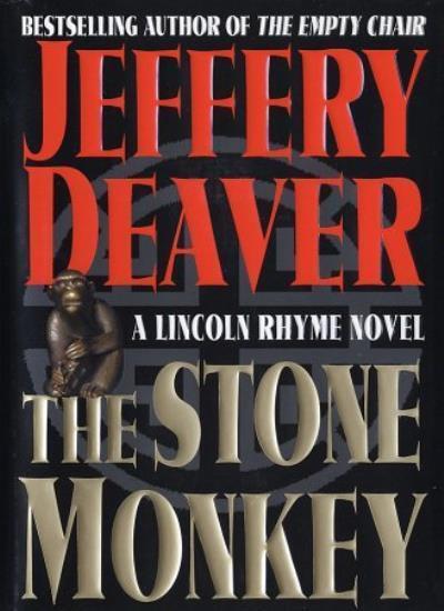 The Stone Monkey (Lincoln Rhyme Novels) By Jeffery Deaver
