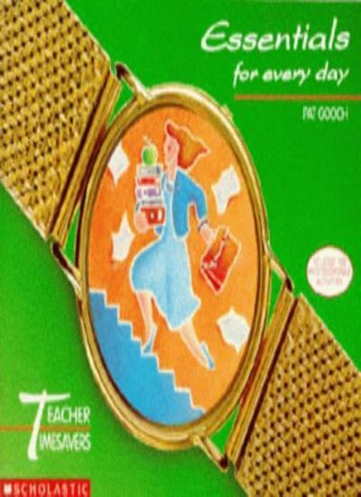 Essentials for Every Day (Teacher Timesavers),Pat Gooch, Janice Bowles