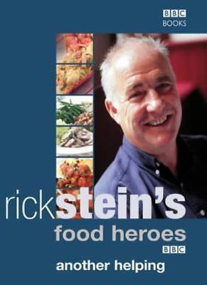 Rick Stein Food Heroes (Rick Stein's Food Heroes: Another Helping,Rick Stein )