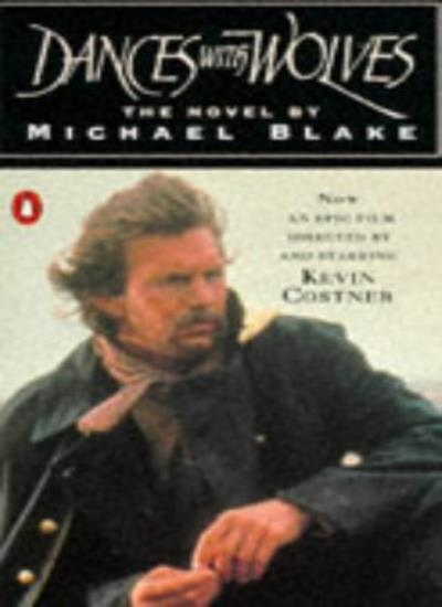 Dances with Wolves,Michael Blake