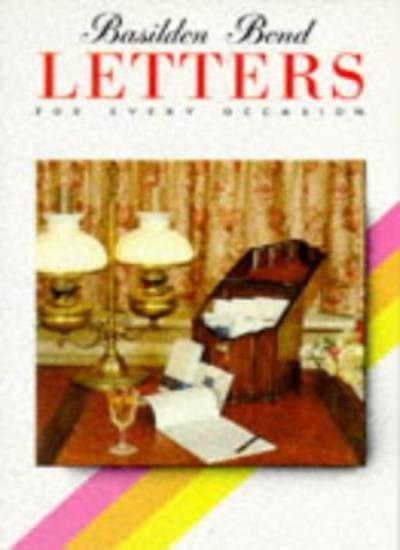 Basildon Bond Letters for Every Occasion (Know how),Derek Hall