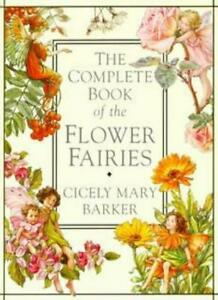 The Complete Book of Flower Fairies By Cicely Mary Barker