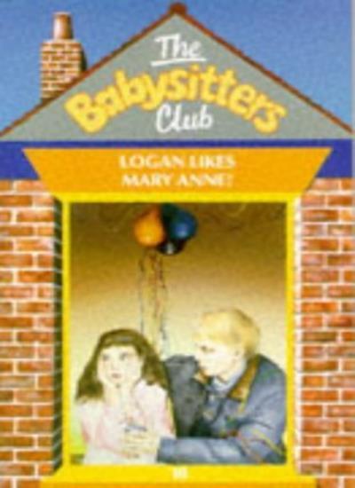 Logan Likes Mary Ann (Babysitters Club),Ann M. Martin