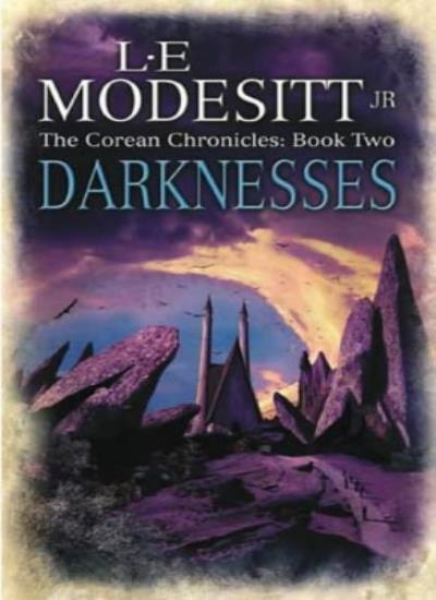 Darknesses: The Corean Chronicles Book 2: Bk. 2,L. E. Modesitt Jr.