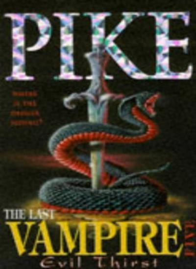 The Last Vampire 5 : Evil Thirst,Christopher Pike