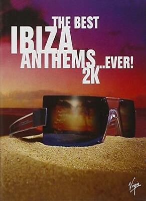 Best Ibiza Anthems Ever, (The Best Ibiza Anthems Ever)
