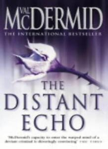The Distant Echo (Detective Karen Pirie, Book 1),Val McDermid- 9780007142842