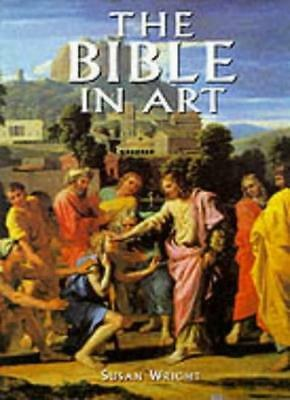 The Bible in Art (Artists & Art Movements),Susan Wright