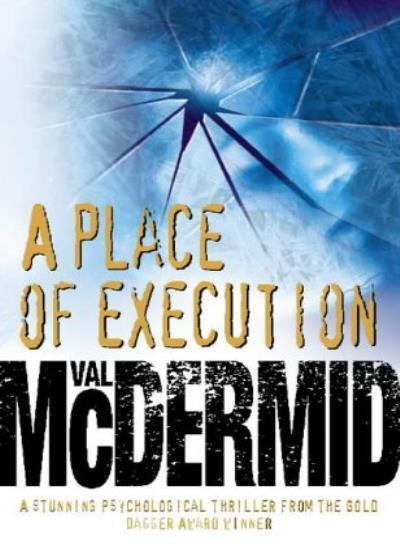 A Place of Execution,Val McDermid- 9780002326766