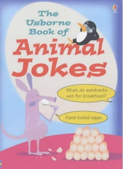 Animal Jokes (Usborne Joke Books) By Alistair Smith. 9780746058701