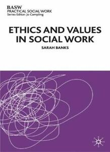 Ethics and Values in Social Work (British Association of Social Workers (BASW),