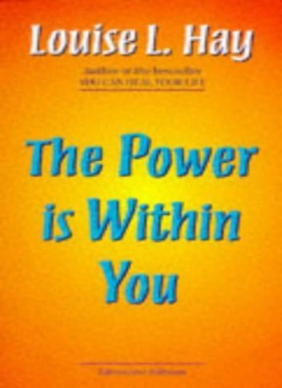 The Power is within You By Louise L. Hay. 9781870845106