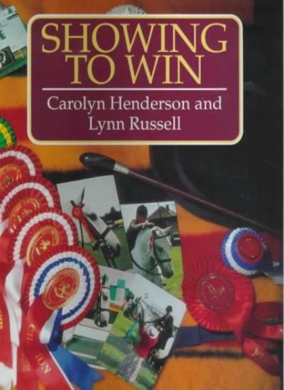 Showing to Win,Carolyn Henderson, Lynn Russell
