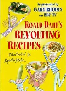 Roald Dahl's Revolting Recipes: As Presented by Gary Rhodes on BBC TV (Red Fox