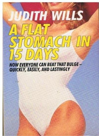 A Flat Stomach in 15 Days,Judith Wills