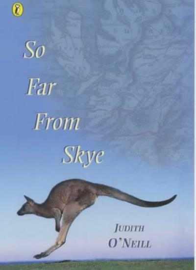 So Far from Skye (Puffin Books) By Judith O'Neill