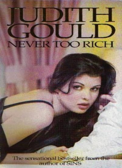Never Too Rich,Judith Gould- 9780751508178