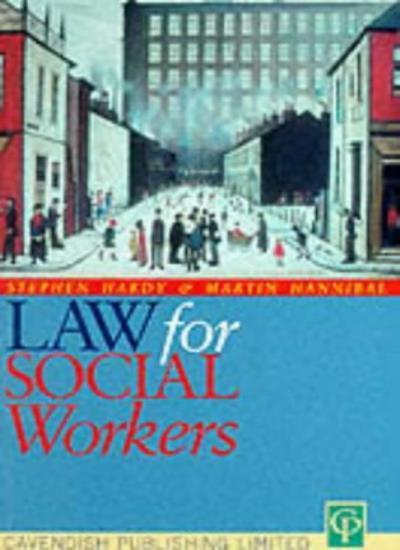 Law for Social Workers,Stephen Harry,Hannibal