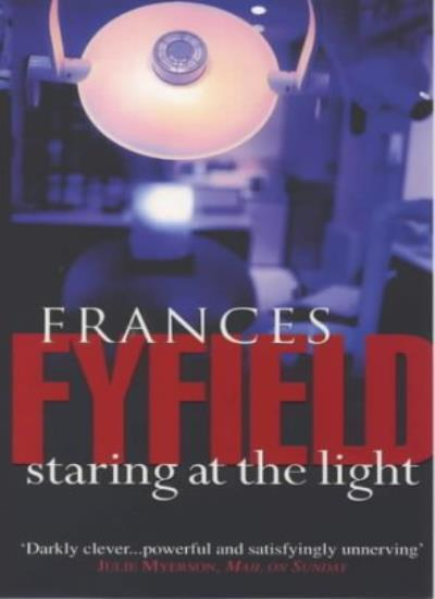 Staring at the Light,Frances Fyfield- 9780552145268