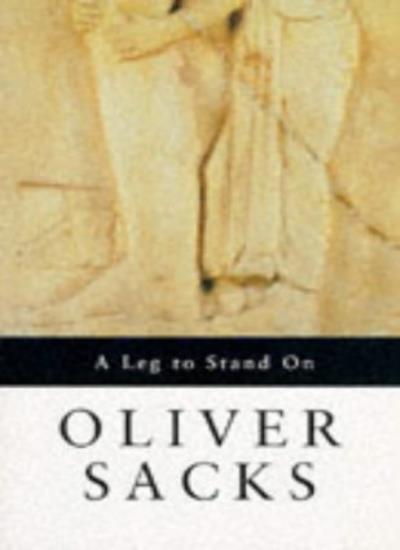 A Leg to Stand On,Oliver Sacks