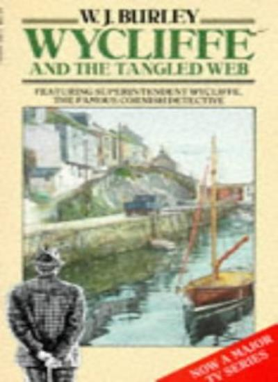 Wycliffe and the Tangled Web,W. J. Burley