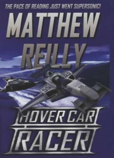 Hover Car Racer,Matthew Reilly- 9781405050630
